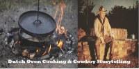 dutch ovens and Cowboy storyteller