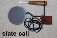 Slate Call