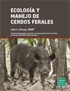 Ecologia Y Manejo de  Cerdos Ferales