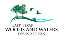 >East Texas Woods and Waters Foundation