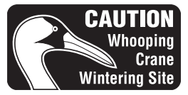 Caution: Whooping Crane Wintering Site symbol