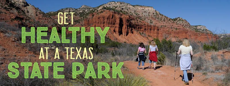 Get Healthy at a Texas State Park